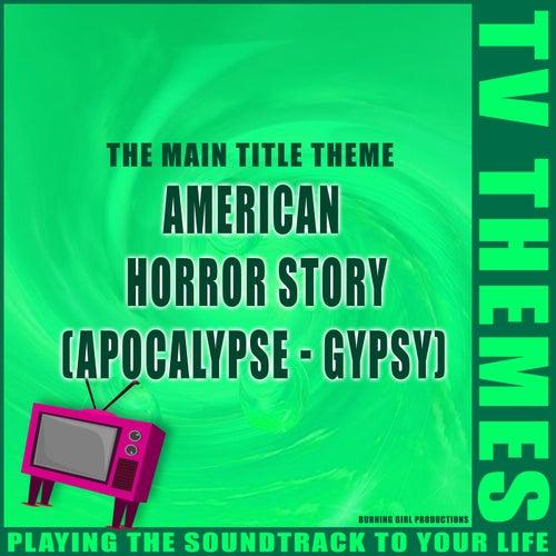 American Horror Story (Apocalypse - Gypsy) - The Main Title Theme de TV Themes