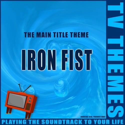 Iron Fist - The Main Title Theme de TV Themes
