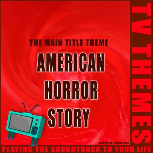 American Horror Story - The Main Title Theme de TV Themes
