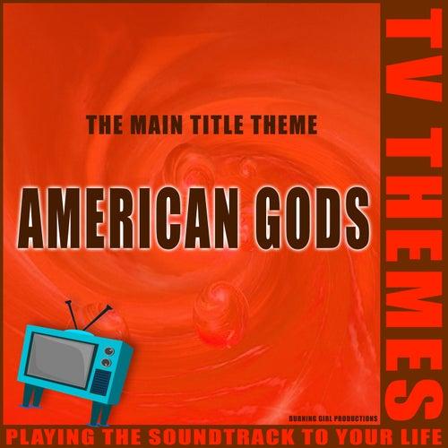 American Gods - The Main Title Theme de TV Themes