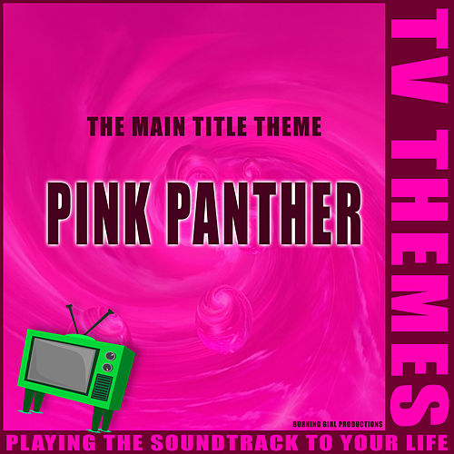 Pink Panther - The Main Title Theme de TV Themes