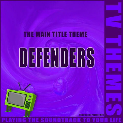 Defenders - The Main Title Theme de TV Themes