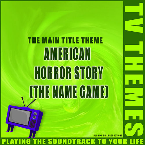 American Horror Story (The Name Game) - The Main Title Theme de TV Themes
