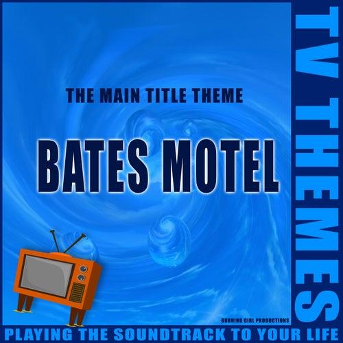 Bates Motel - The Main Title Theme de TV Themes