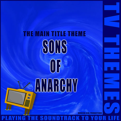 Sons of Anarchy - The Main Title Theme de TV Themes