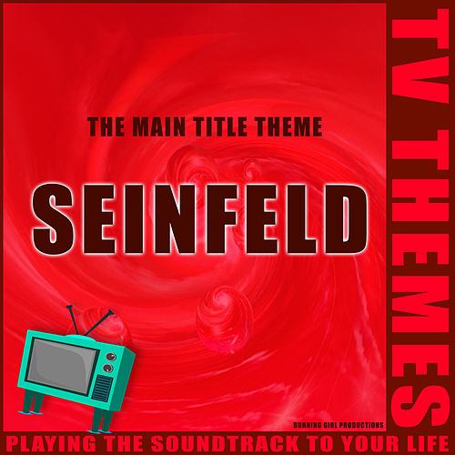 Seinfeld - The Main Title Theme de TV Themes
