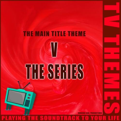 V The Series - The Main Title Theme de TV Themes