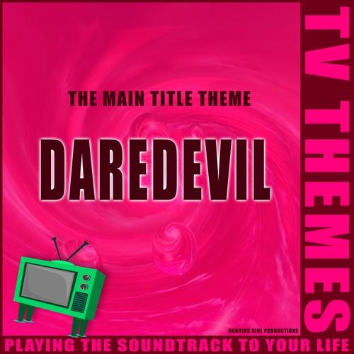 Daredevil - The Main Title Theme de TV Themes