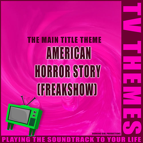 American Horror Story (Freakshow) - The Main Title Theme de TV Themes