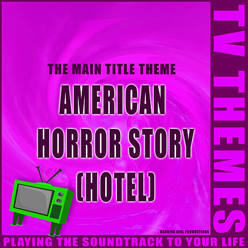 American Horror Story (Hotel) - The Main Title Theme de TV Themes
