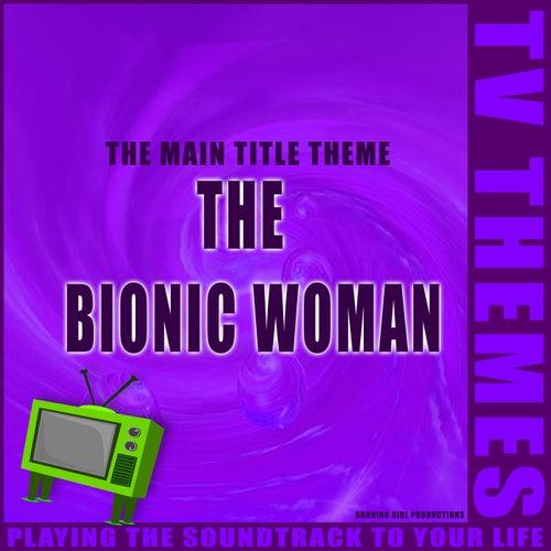 The Bionic Woman - The Main Title Theme de TV Themes