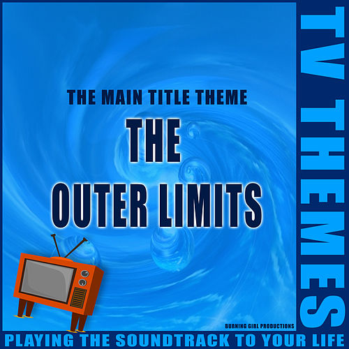 The Outer Limits - The Main Title Theme de TV Themes