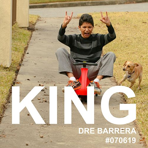 King (original) by Dre Barrera