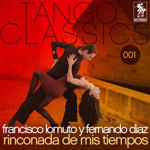 Rinconada de mis tiempos von Francisco Lomuto y Fernando Diaz