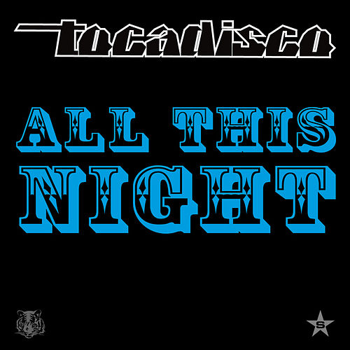 All This Night - taken from Superstar von Tocadisco