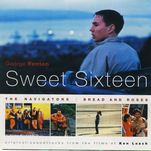 Sweet Sixteen, The Navigators, Bread and Roses de George Fenton