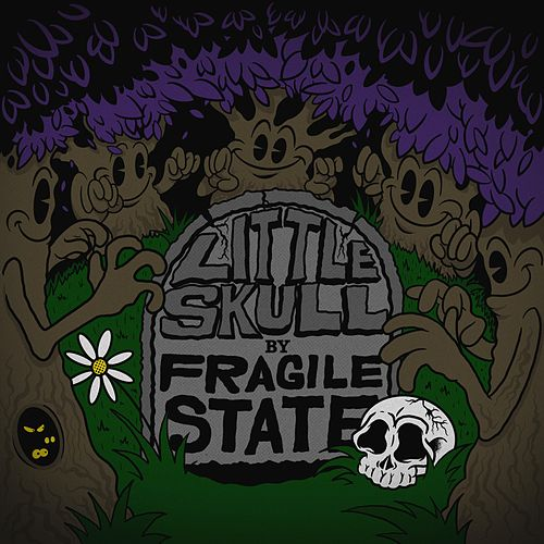 Little Skull de Fragile State