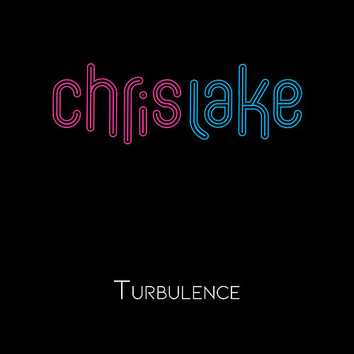 Turbulence de Chris Lake