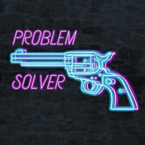 Problem Solver by JustNoize