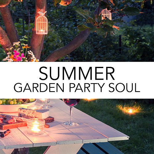 Summer Garden Party Soul by Various Artists