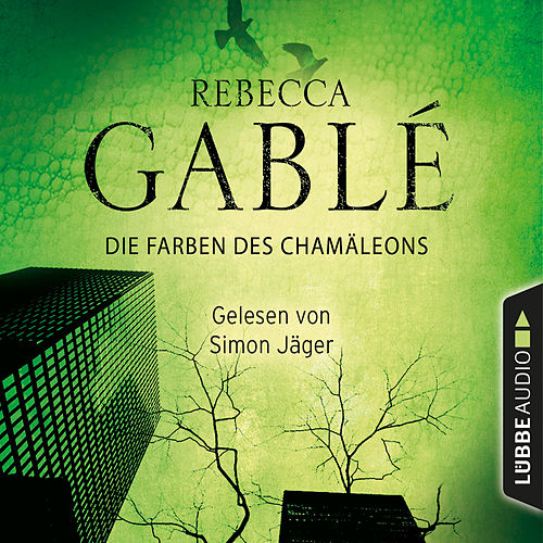 Die Farben des Chamäleons (Ungekürzt) von Rebecca Gablé