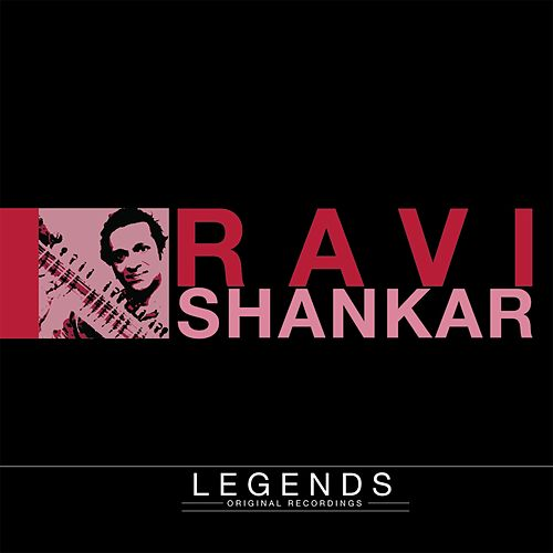 Legends - Ravi Shankar (The Sounds of India) von Ravi Shankar