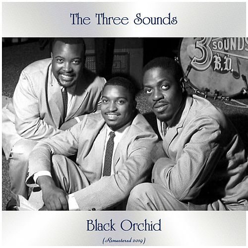 Black Orchid (Remastered 2019) by The Three Sounds