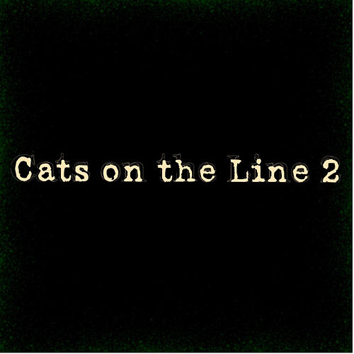 Cats On The Line 2 (Remastered) de Nasty Jack