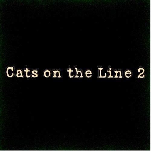 Cats On The Line 2 (Remastered) von Nasty Jack