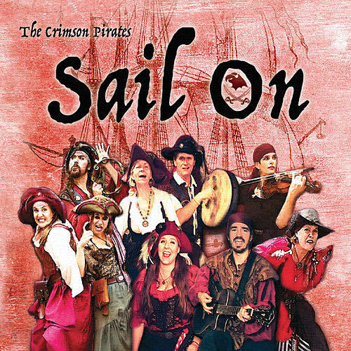 Sail On de The Crimson Pirates
