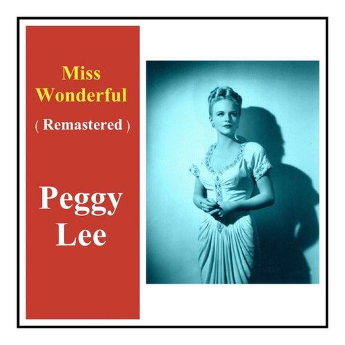 Miss Wonderful (Remastered) von Peggy Lee