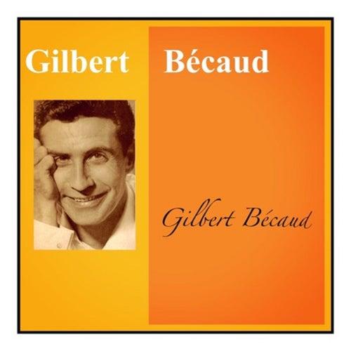 Gilbert bécaud de Gilbert Becaud