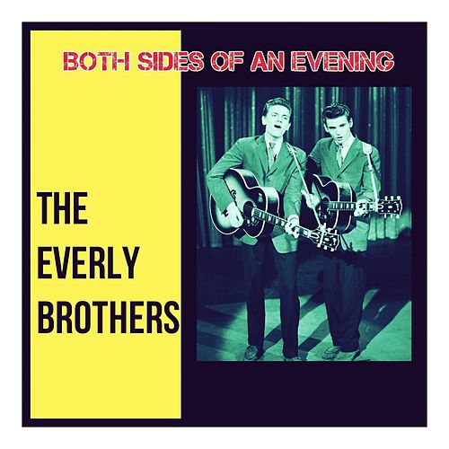 Both Sides of an Evening van The Everly Brothers