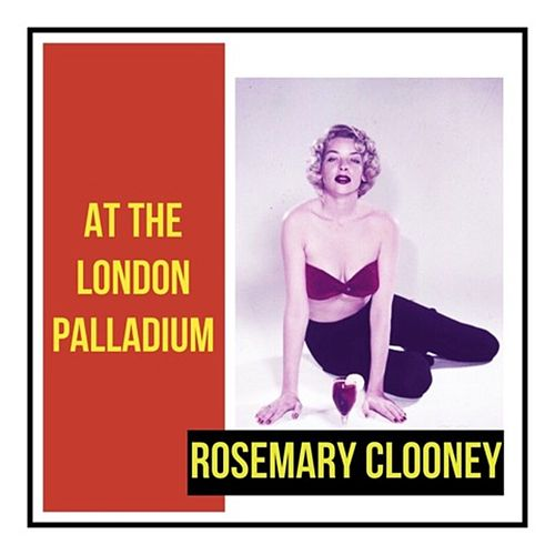 At the London Palladium de Rosemary Clooney