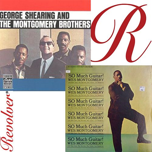 So Much Guitar and George Shearing and the Montgomery Brothers de Wes Montgomery