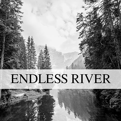 Endless River by River Sounds
