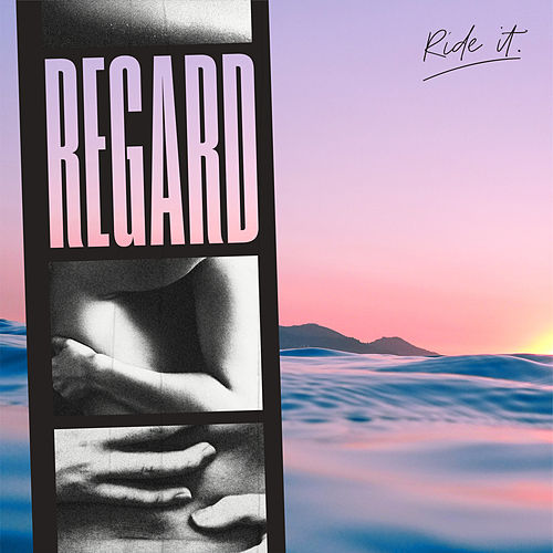 Ride It de Dj Regard