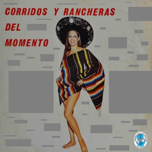 Corridos y Rancheras del Momento de Various Artists