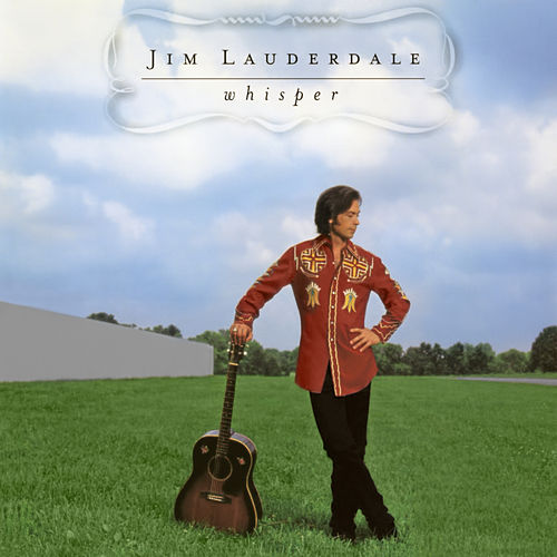 Whisper by Jim Lauderdale