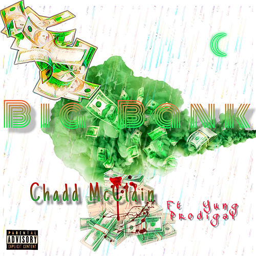 Big Bank by Chadd McClain
