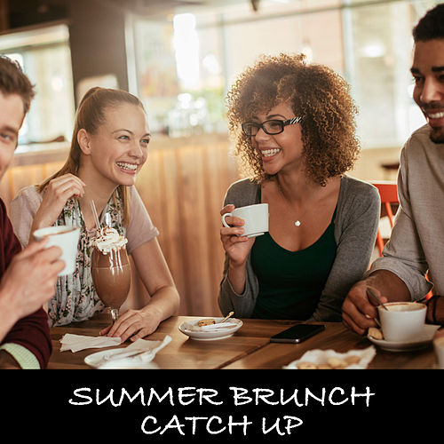 Summer Brunch Catch Up by Various Artists