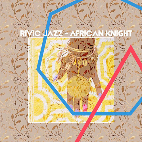 African Knight de Rivic Jazz