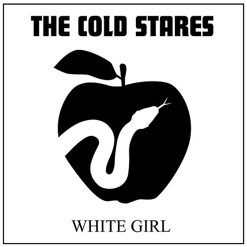White Girl by The Cold Stares