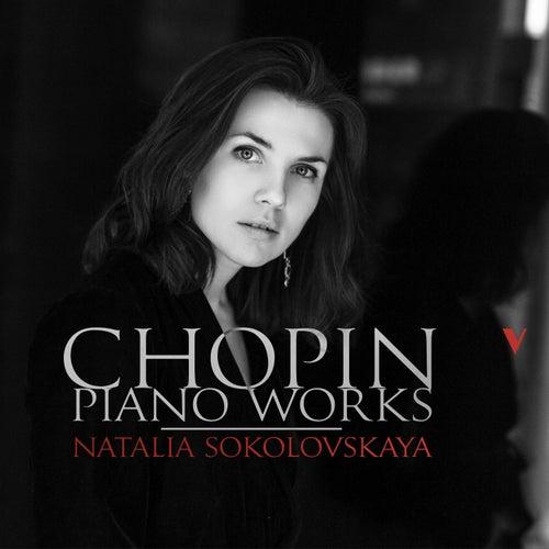 Chopin: Piano Works von Natalia Sokolovskaya