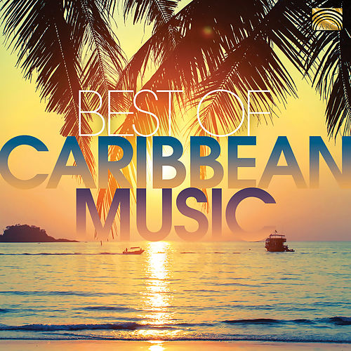 Best of Caribbean Music by Various Artists