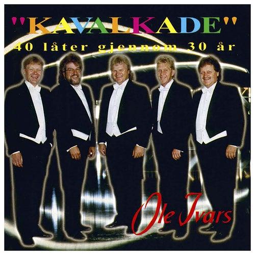 Kavalkade (40 låter gjennom 30 år) by Ole Ivars