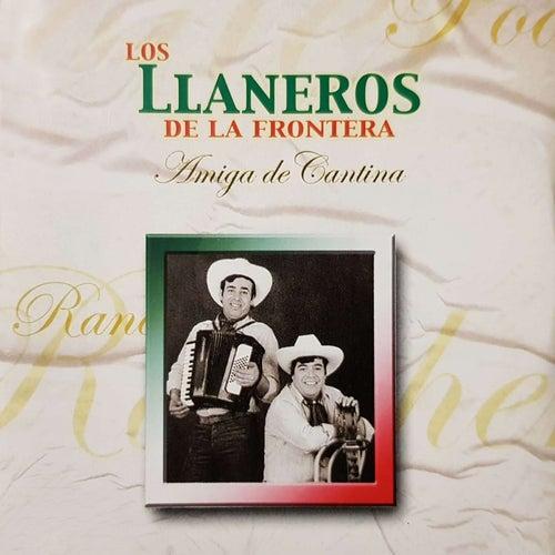 Amiga De Cantina de Los Llaneros De La Frontera
