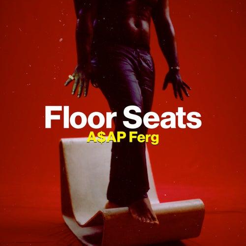 Floor Seats von A$AP Ferg