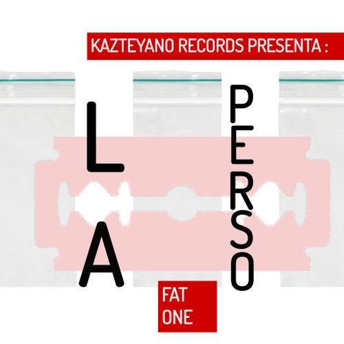 La Perso de Fat One
