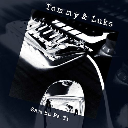 Samba Pa Ti de Tommy